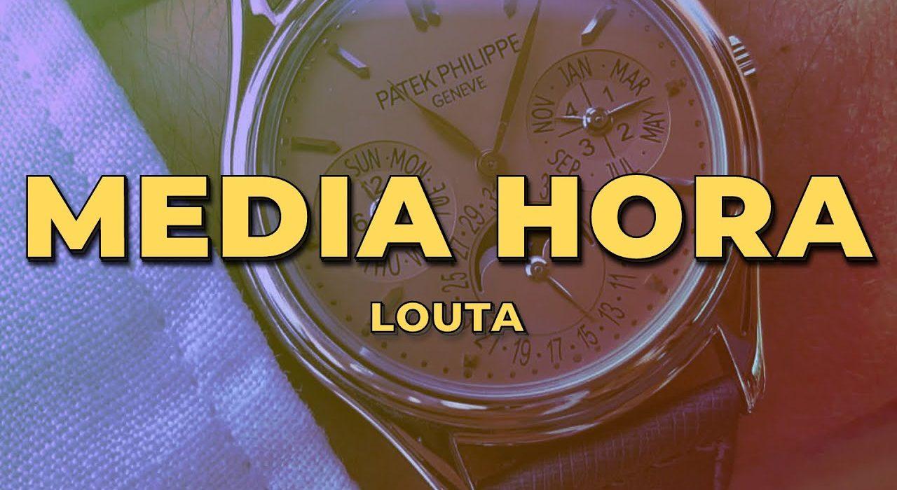 Louta Media Hora
